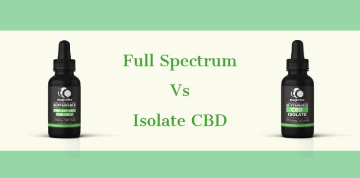 Full Spectrum CBD vs Isolate CBD