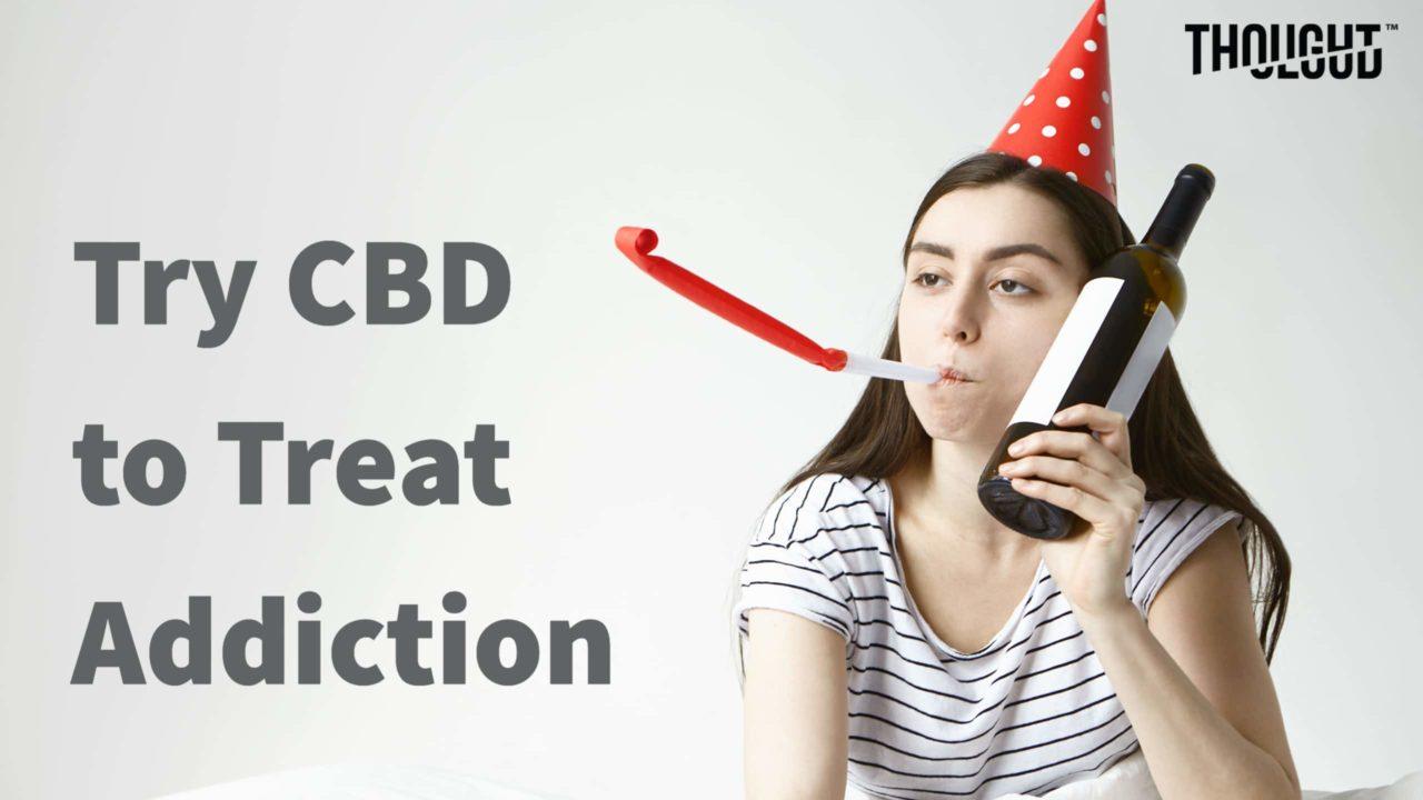 How Can CBD Treat Addiction?