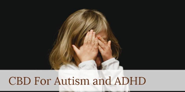 CBD and Autism,CBD oil for Autism