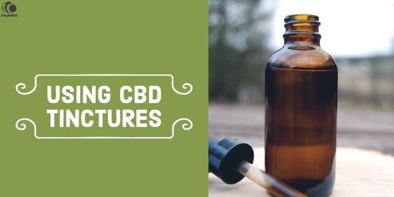 CBD Tincture Guide