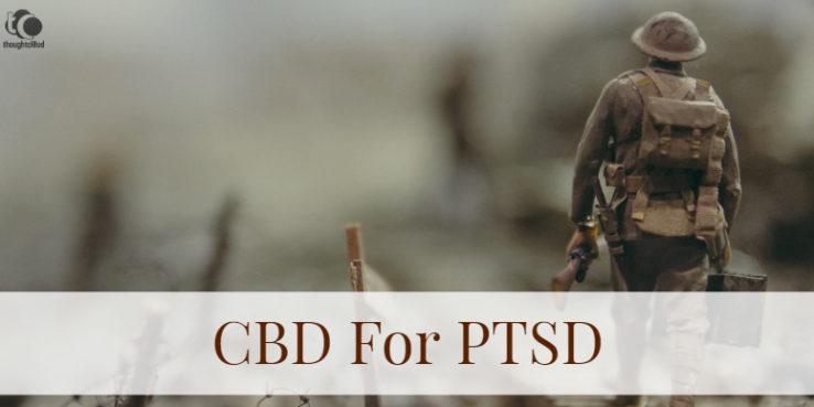 CBD for PTSD,CBD oil for PTSD
