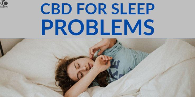 CBD For Sleep Problems