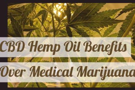Major Benefits Of CBD Medical Marijuana vs Hemp Oil