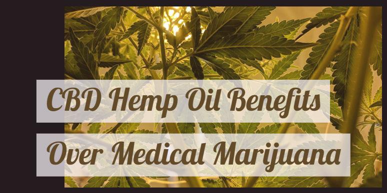 CBD Hemp Oil Benefits Over Medical Marijuana || Thoughtcloud CBD