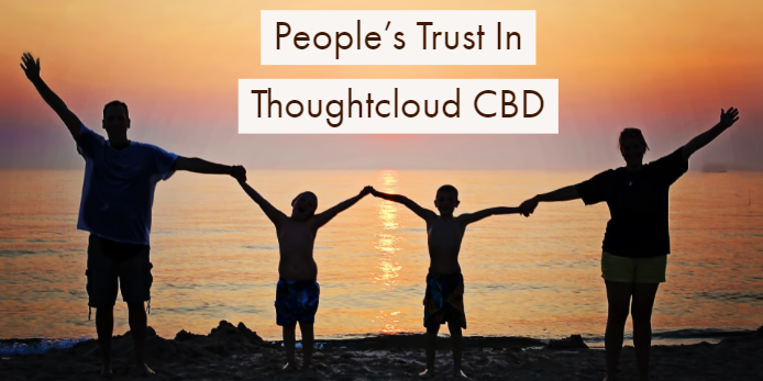 9 Reasons For People's Trust In Thoughtcl0ud CBD