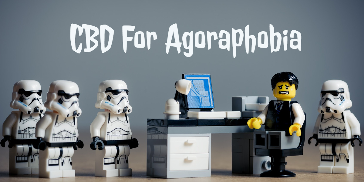 CBD For Agoraphobia Along With Panic Attacks, OCD, & Social Anxiety Conditions
