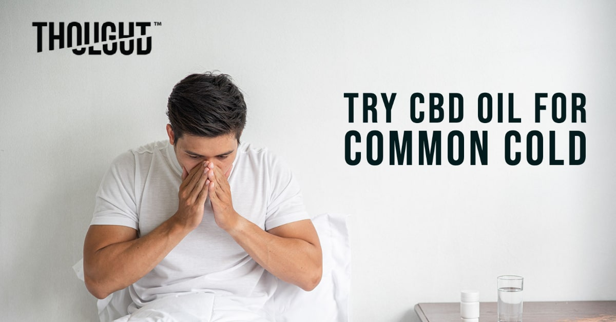 CBD Oil for Common Cold