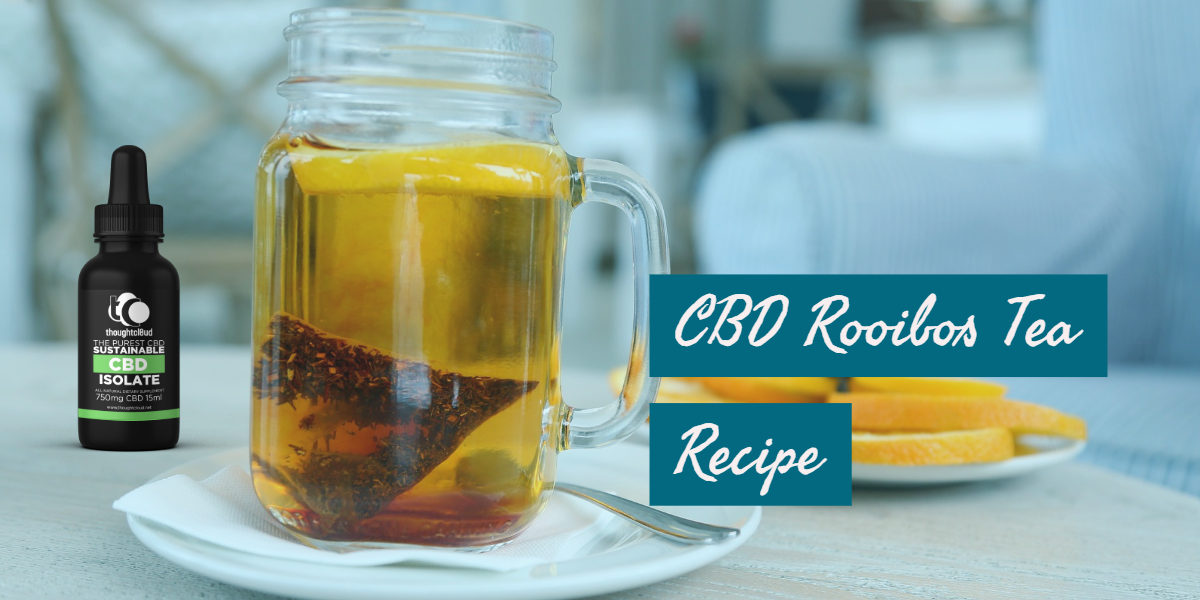 CBD Rooibos Tea Recipe Hemp CBD Oil In Your Tea – ThoughtCloud CBD