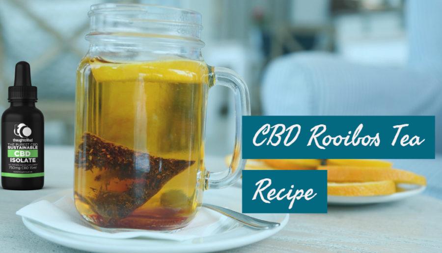 CBD Rooibos Tea Recipe,CBD Rooibos Tea