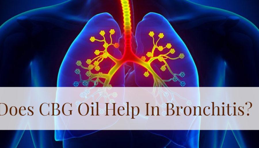 CBG Oil for Bronchitis