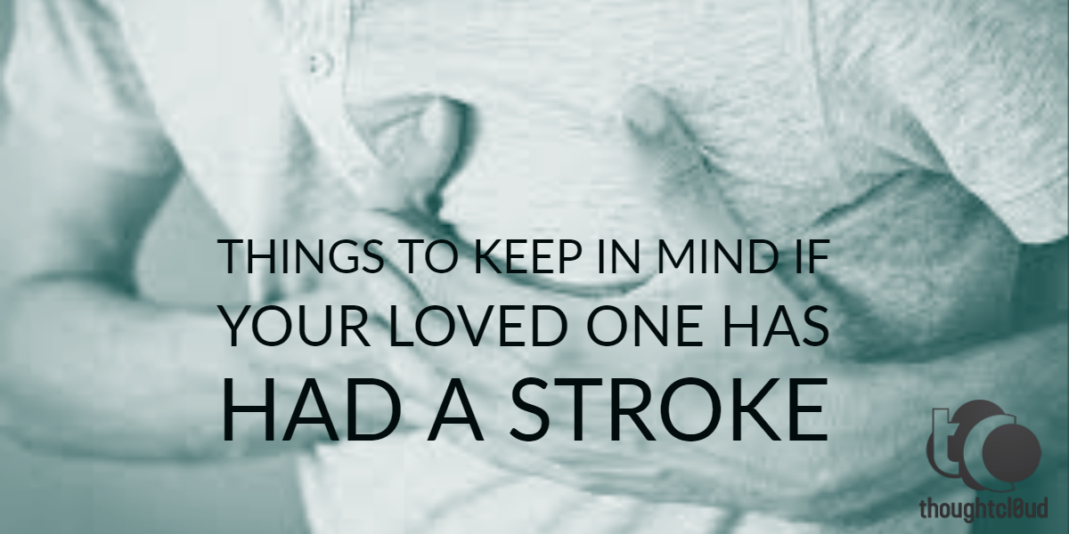 CBD for Heart Stroke? Things to Keep in Mind if Your Loved One has had a Stroke