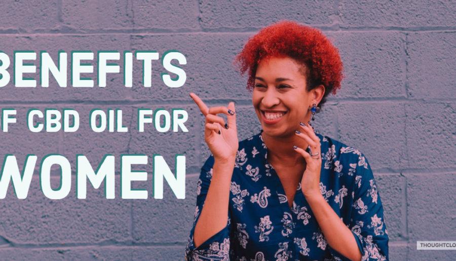 Benefits of CBD Oil for Women