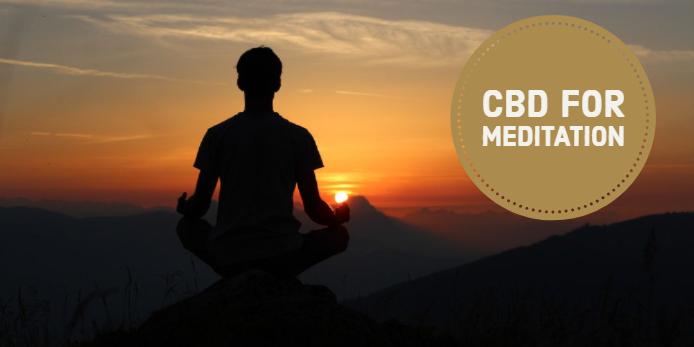 CBD Meditation,CBD For Meditation