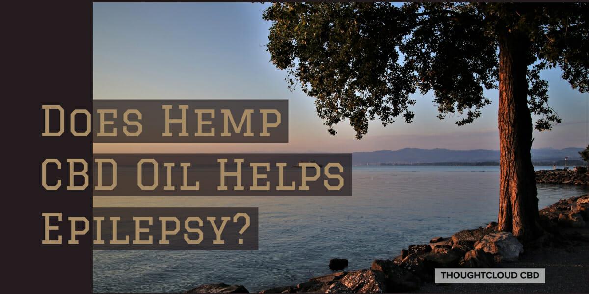 Hemp CBD Oil Helps Epilepsy