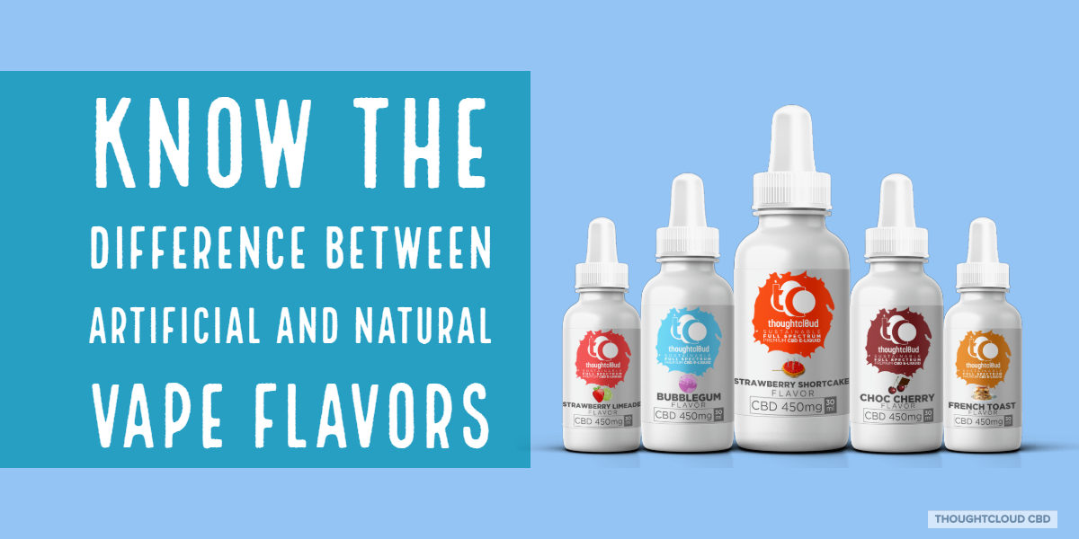 Difference Between Natural And Artificial Vape Flavors | CBD