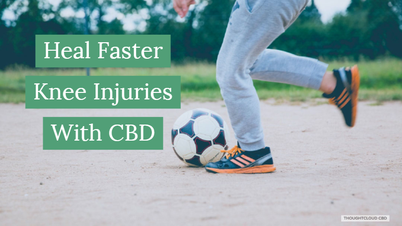 Heal Faster Torn Menisci With CBD