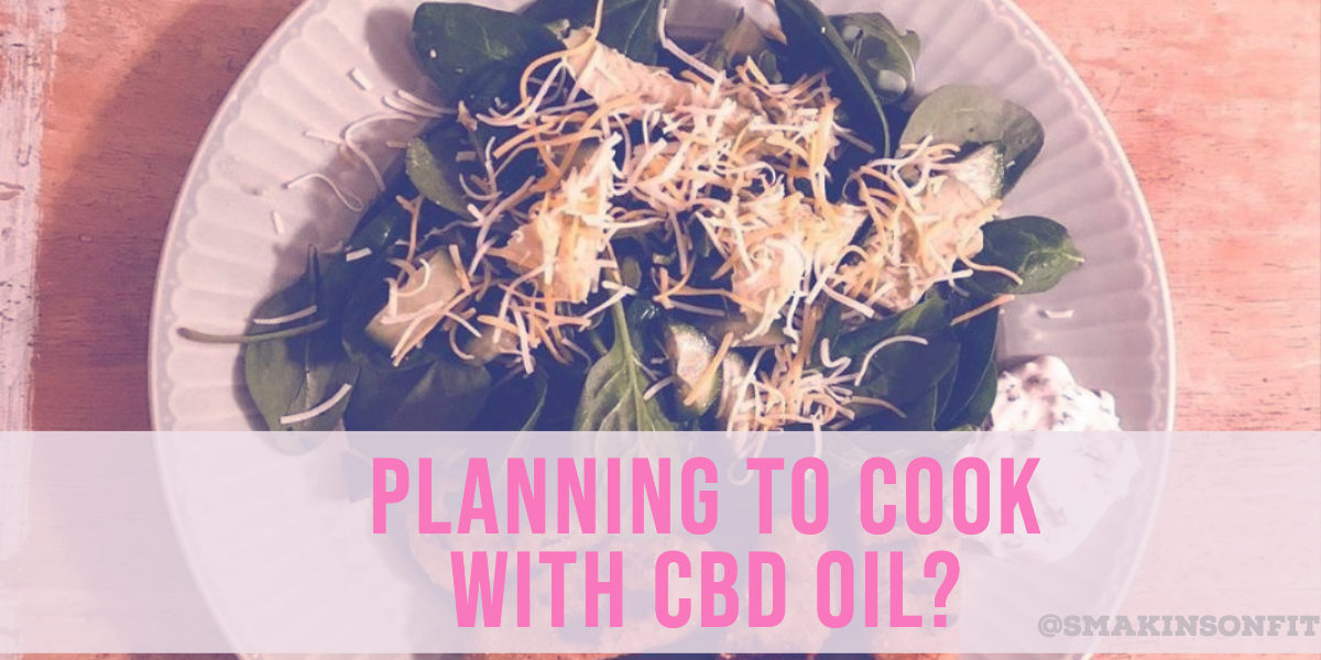 Cook With CBD Oil? Know These Essential Cooking Tips