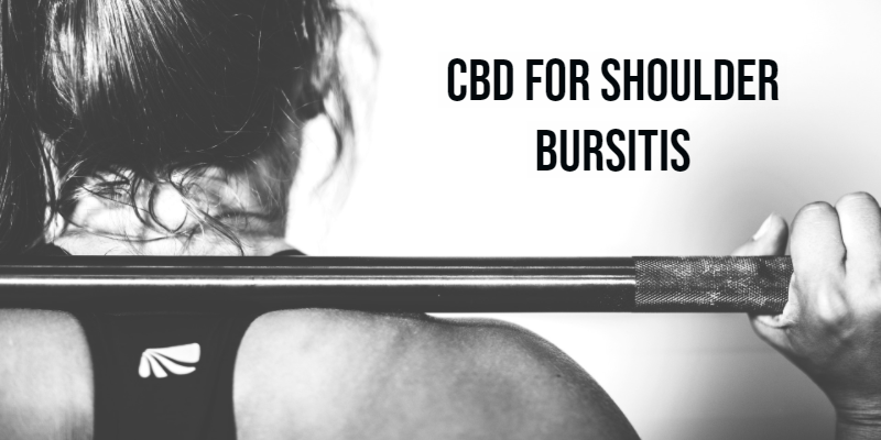 How Can CBD Be Used To Treat Shoulder Bursitis