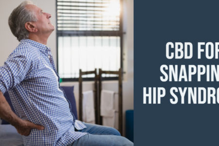 Ways CBD Can Treat Snapping Hip Syndrome