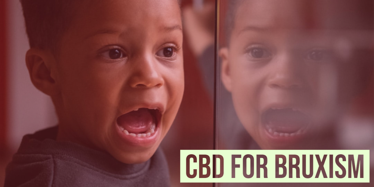 Ways Along With CBD To Relieve Bruxism