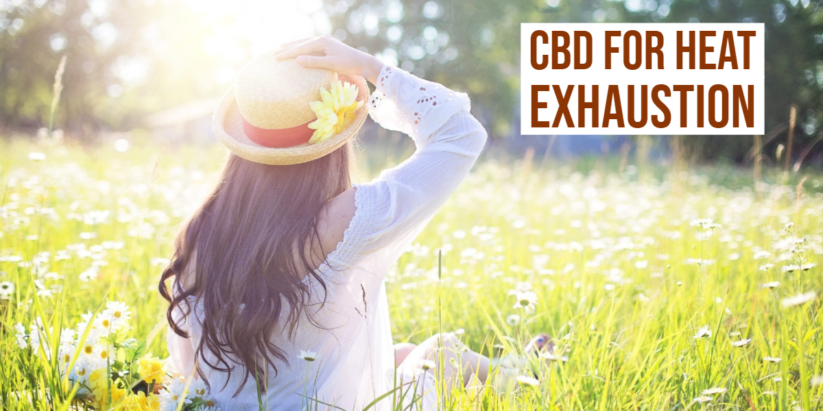 How Can You Treat Heat Exhaustion With The Help Of CBD?