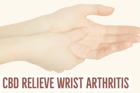 How Can CBD Be Used To Relieve Wrist Arthritis?