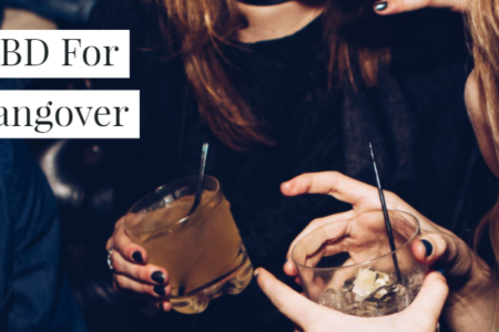 Can CBD Help In Curing Hangovers?