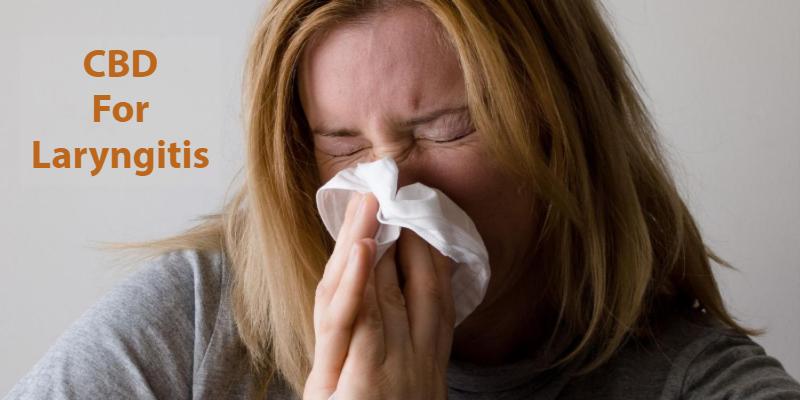 Use CBD To Get Relief From Laryngitis