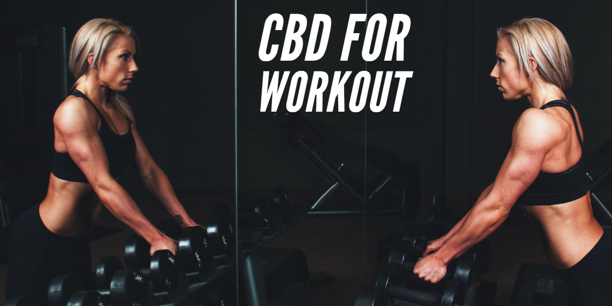Here Is Why You Should Use CBD Before And After Your Workout