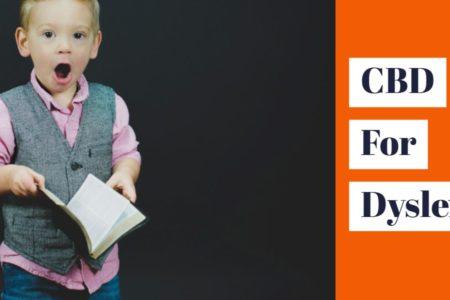 Can CBD Prove Helpful For Dyslexia?
