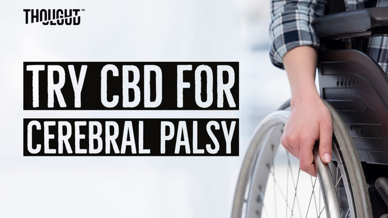 Is CBD An Effective Remedy For Cerebral Palsy?