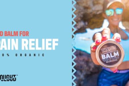 Try Tropical CBD Hemp Oil Balm for Pain Relief
