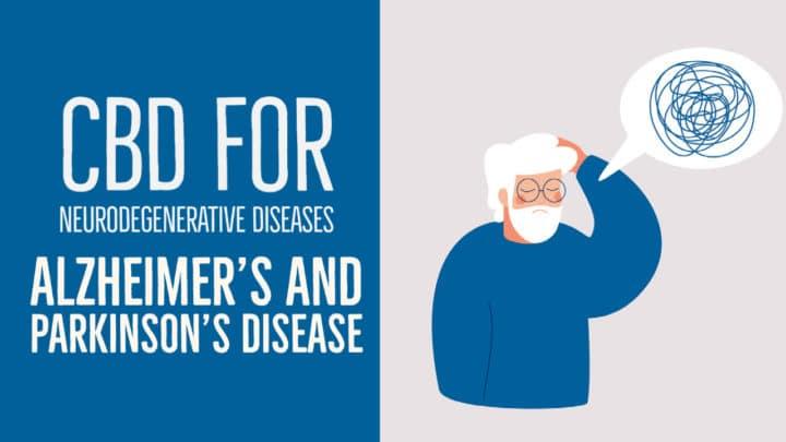CBD for Neurodegenerative Diseases