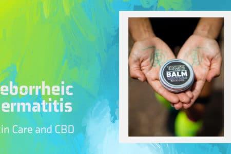 Seborrheic Dermatitis Skin Care and CBD