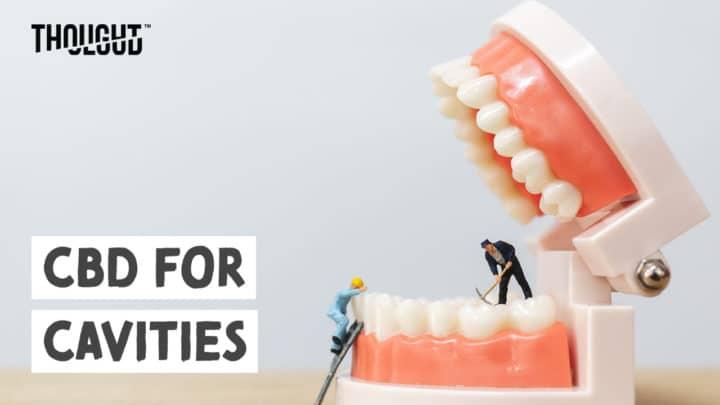 CBD for cavities