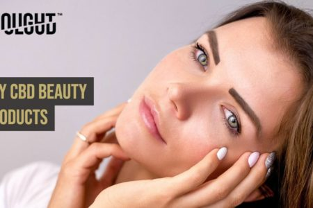 CBD Beauty Products To Build the Best Skin Care Routine