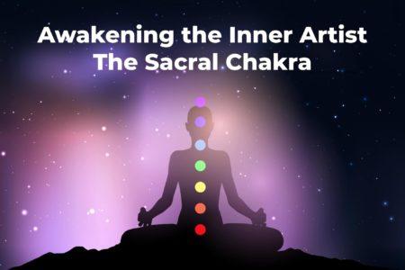 Awakening The Inner Artist: The Sacral Chakra