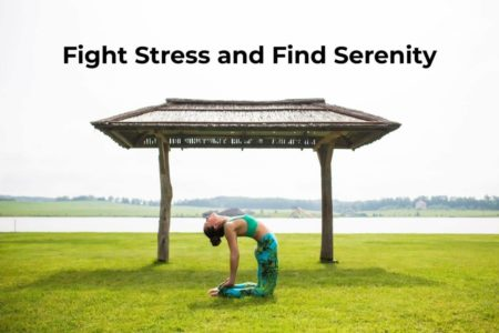 Yoga: Fight Stress and Find Serenity